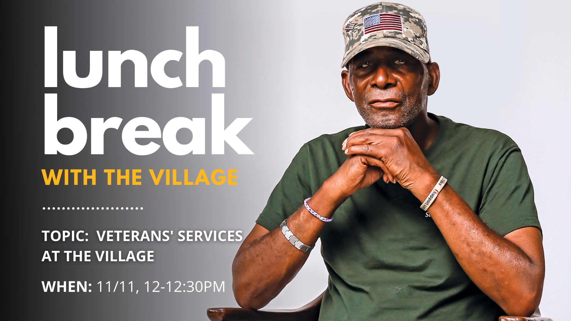 Lunch Break - Veterans' Services at The Village